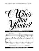 O Who's that Yonder - Two-Part Mixed and Children's Choir-Digital Version
