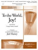 To the World, Joy! - 3-5 oct. w/ piano-Digital Version