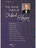 Vocal Solos of Mark Hayes, Vol. 1 - Book & Accomp CD-Digital Version