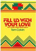 Fill Us with Your Love Songbook