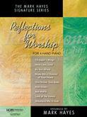 Reflections for Worship for 4-Hand Piano-Digital Version