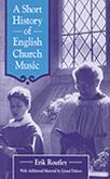 Short History of English Church Music