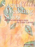 Sacred Wedding Solos w/CD Accomp.