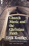 Church Music and the Christian Faith Cover Image