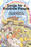 Songs for a Rainbow People - Colin Gibson Hymn Collection Cover Image