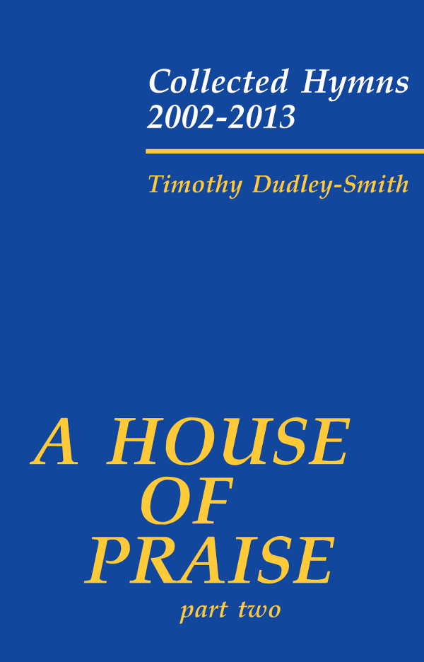 House of Praise II A-Timothy Dudley-Smith Hymn Collection Cover Image