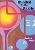 Blinded by the Dazzle - Andrew Pratt Hymn Collection Cover Image