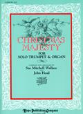 Christmas Majesty - Organ and Solo Trumpet Cover Image