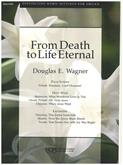 From Death to Life Eternal - Organ Cover Image