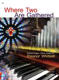 Where Two Are Gathered - Piano-Organ Duets Cover Image