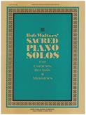 Bob Walters Sacred Piano Solos Cover Image