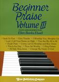 Beginner Praise Vol. III - Piano Cover Image