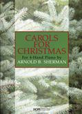 Carols for Christmas - 4-Hand Piano Duets Cover Image