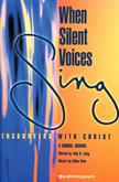 When Silent Voices Sing - SATB Score Cover Image