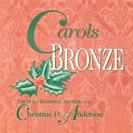 Carols in Bronze - CD Cover Image
