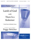 Lamb of God w-There Is a Redeemer - 3-5 Octave Cover Image