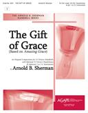 Gift of Grace The - 3-5 Octave Cover Image