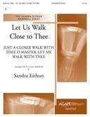 Let Us Walk Close to Thee - 3-5 Oct. Cover Image