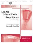 Let All Mortal Flesh Keep Silence - 2 Oct.