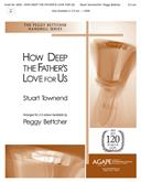How Deep the Father's Love for Us - 2-3 oct.