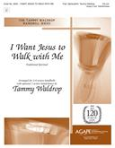 I Want Jesus to Walk with Me - 3-6 Oct. w/opt. 2 Oct. Handchimes-Digital Version