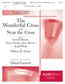 Wonderful Cross The w-Near the Cross - 3-5 Oct. Cover Image