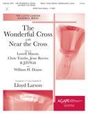 Wonderful Cross, The w/Near the Cross - 3-5 Oct.