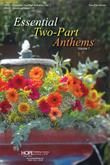 Essential Two-Part Anthems, Vol. 1 - Score-Digital Version