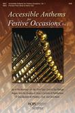 Accessible Anthems for Festive Occasions Vol. 1 - SAB for Two-part Mixed Voices Cover Image