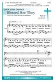 Blessed Are They - SATB-Digital Version