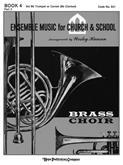 Ensemble Music for Church and School - Book 4/3rd B-flat Trumpet