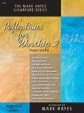 Reflections For Worship II - solo piano collection-Digital Version Cover Image
