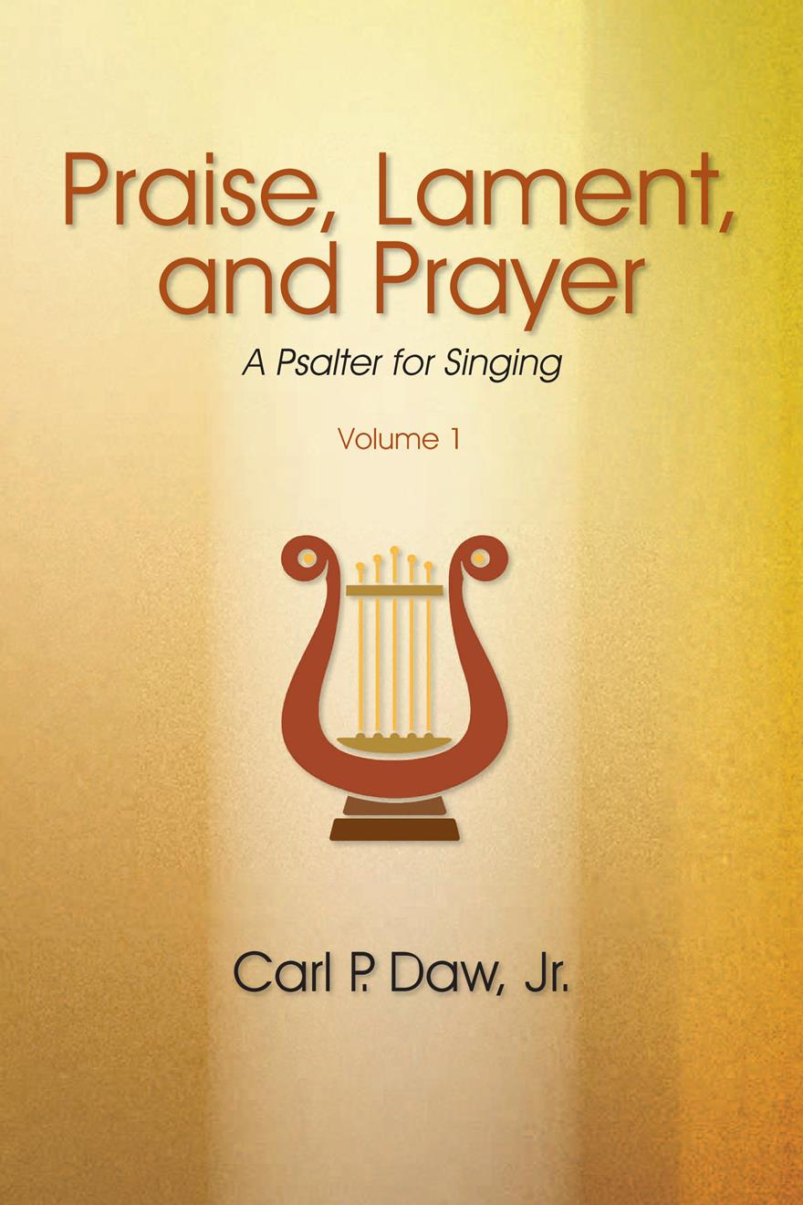 Praise Lament and Prayer: A Psalter for Singing Vol. 1 Digital Version Cover Image