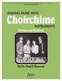 Making Music with Choirchimes - Advanced Method-Digital Version